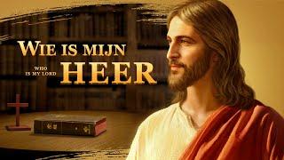 Christelijke film 'Wie is mijn Heer' De relatie tussen de Bijbel en God verduidelijken (Officiële trailer)