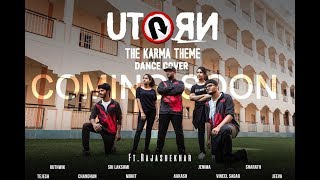 U turn dance cover |THE KARMA THEME|by Rajashekar & team