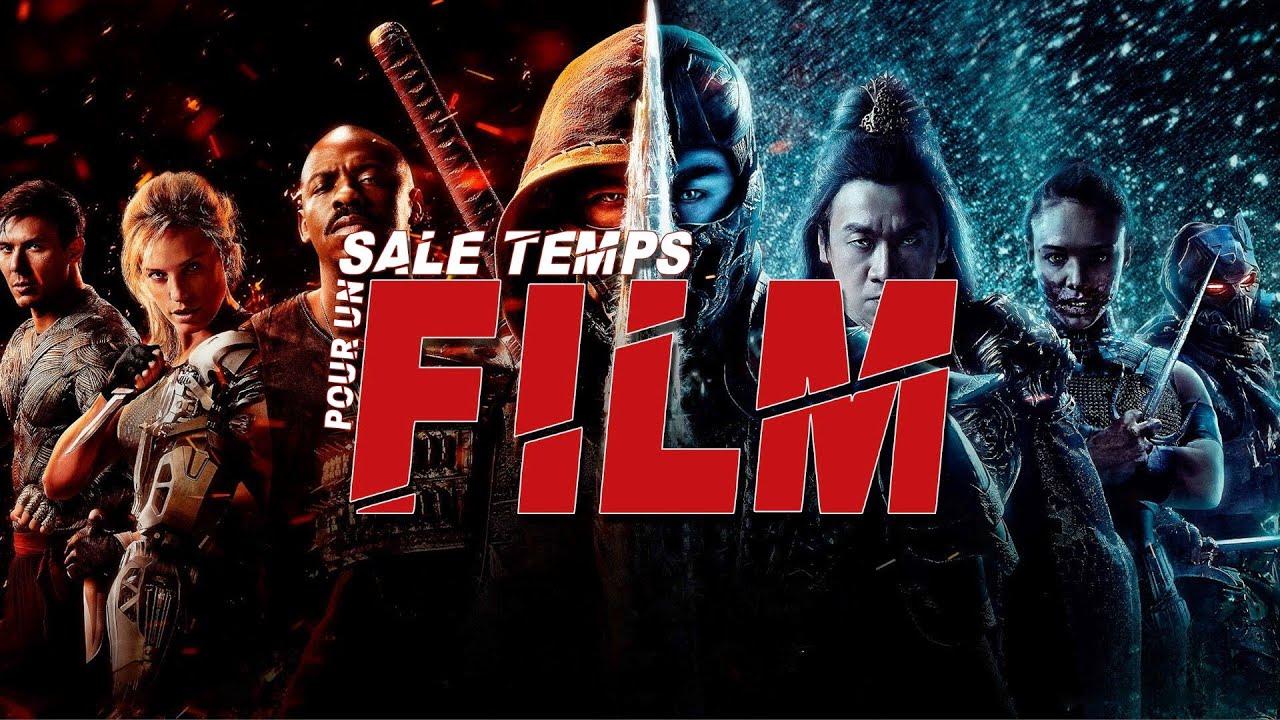 MORTAL KOMBAT : SALE TEMPS POUR UN FILM