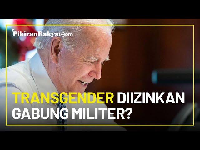 Cabut Larangan Trump, Joe Biden akan Perbolehkan Transgender Bergabung ke Militer AS