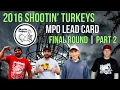 2016 Shootin' Turkeys Part 2 MPO Final Round W/ Commentary (Dempsey, Clark, Shuler, Sather)