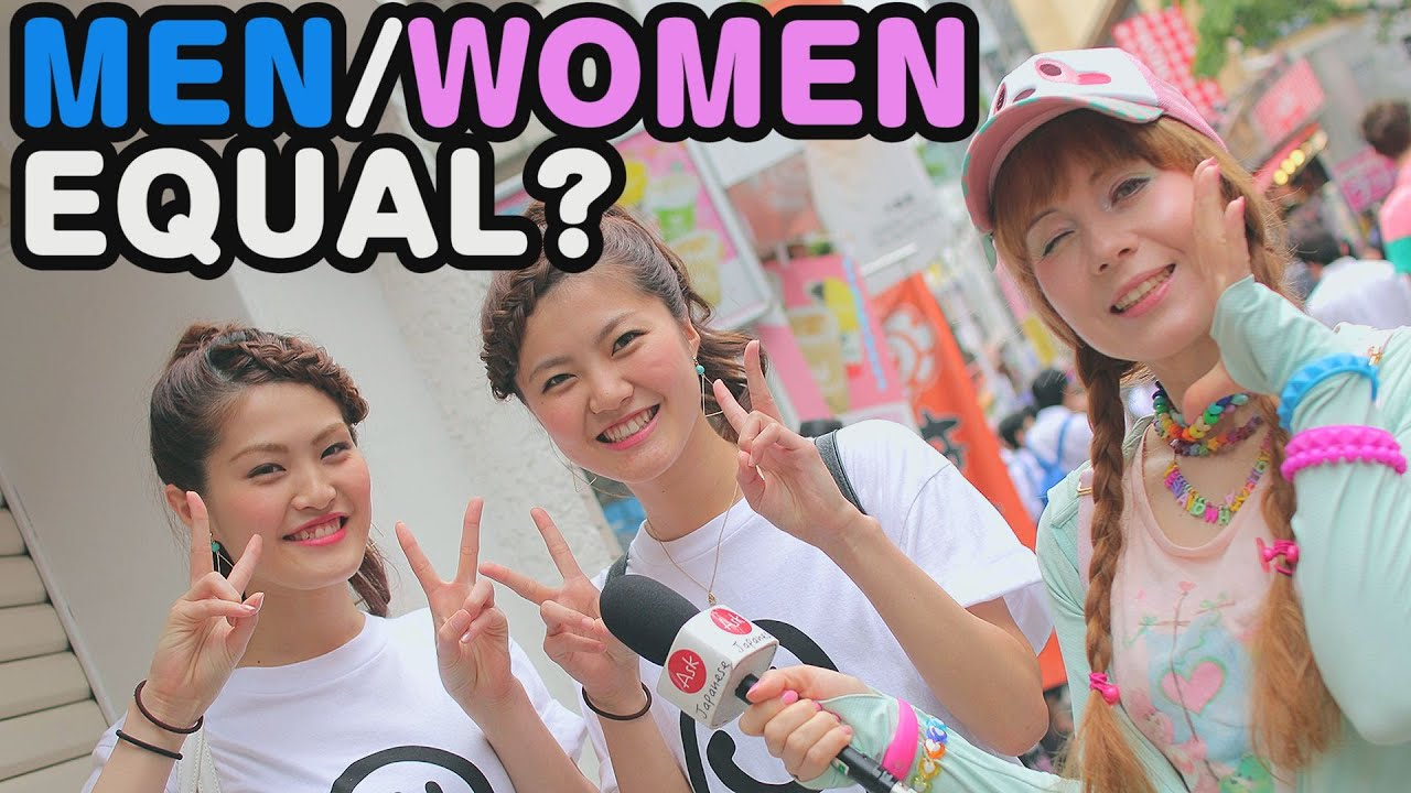 Are Men And Women Equal In Japan? Ask Japanese Girls About Their Opinion
