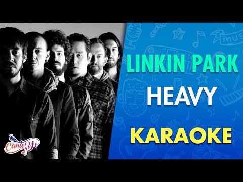 Linkin Park - Heavy feat Kiiara (Karaoke) | CantoYo