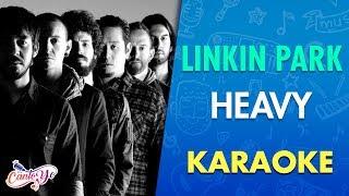 Download Linkin Park - Heavy feat Kiiara (Karaoke) | CantoYo MP3 song and Music Video