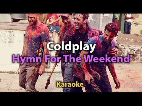 [Karaoke] Hymn For The Weekend - Coldplay - Karaoke with lyrics- Instrumental-Original tone - HD)