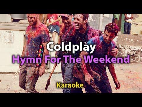 [Karaoke] Hymn For The Weekend - Coldplay - Karaoke with lyrics- Instrumental-Original tone - HD)