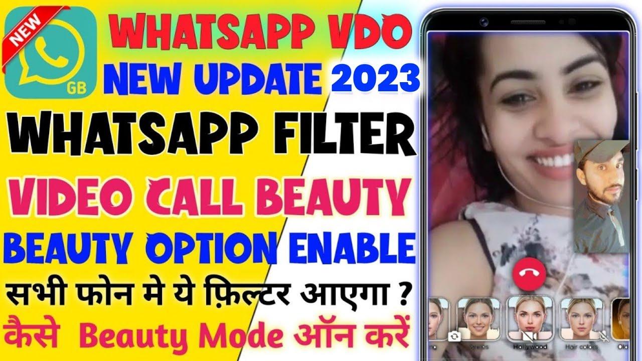 Whatsapp Beauty Video Call Gb Whatsapp Kaise Kre 2021 Whatsapp Filter Vdo Call Gb Whatsapp Youtube