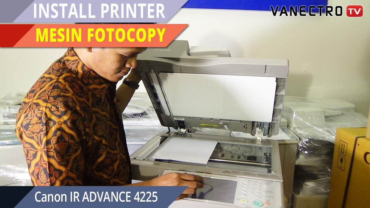 Cara MUdah Konek PRINT pada Mesin Fotocopy #Canon IR ADVANCE 4225 ...