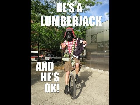 Monty Python's Lumberjack Song + Unicycle + Bagpipes + Portland Timbers Soccer Chant
