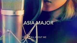 Video Asia Major - all about me download MP3, 3GP, MP4, WEBM, AVI, FLV April 2018
