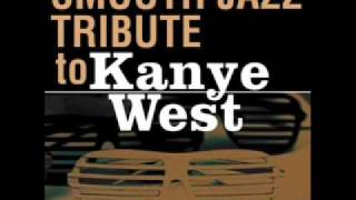 Touch The Sky- Kanye West Smooth Jazz Tribute