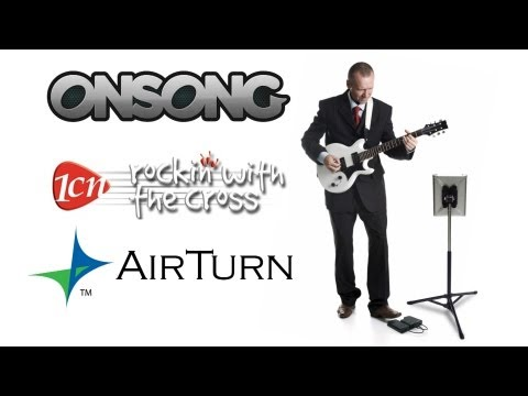 OnSong, Rockin with the Cross, and AirTurn - Complete Solutions for Worship Leaders