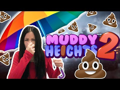 IT'S RAINING POO! | Muddy Heights 2!