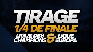 [ REDIFF ] TIRAGE LIGUE DES CHAMPIONS & LIGUE EUROPA - Quarts de finale - 2019