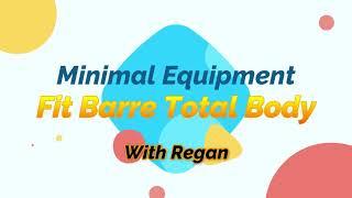 Minimal Equipment Fit Barre with Regan