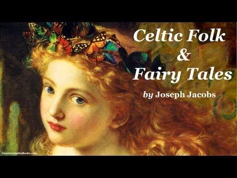 CELTIC FOLK & FAIRY TALES - FULL AudioBook | Greatest Audio Books