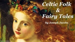 CELTIC FOLK & FAIRY TALES - FULL AudioBook | Greatest Audio Books