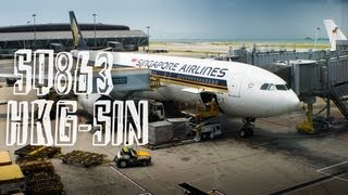 Singapore Airlines SQ863 : Flying from Hong Kong to Singapore
