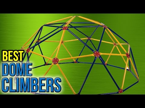 6 Best Dome Climbers 2017