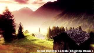 Great Dictator Speech (Chillstep Remix)