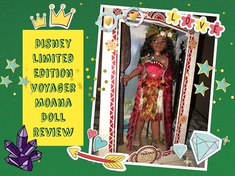 Disney Limited Edition Voyager Moana Doll Review