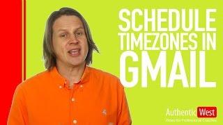 How to schedule across timezones in Gmail  | Brighton West