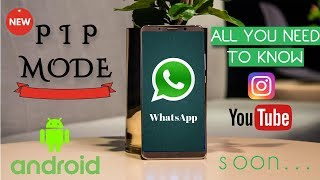 WhatsApp Bringing Picture-in-Picture Mode (PIP) for Android to Watch Instagram, YouTube Videos