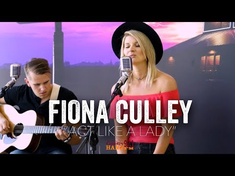 Act Like a Lady - Fiona Culley (Acoustic)