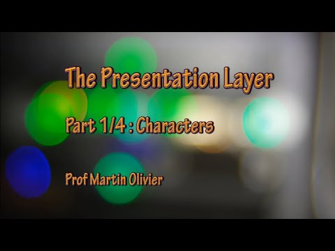 Computer Networks - Layer 6 Part 1: Characters