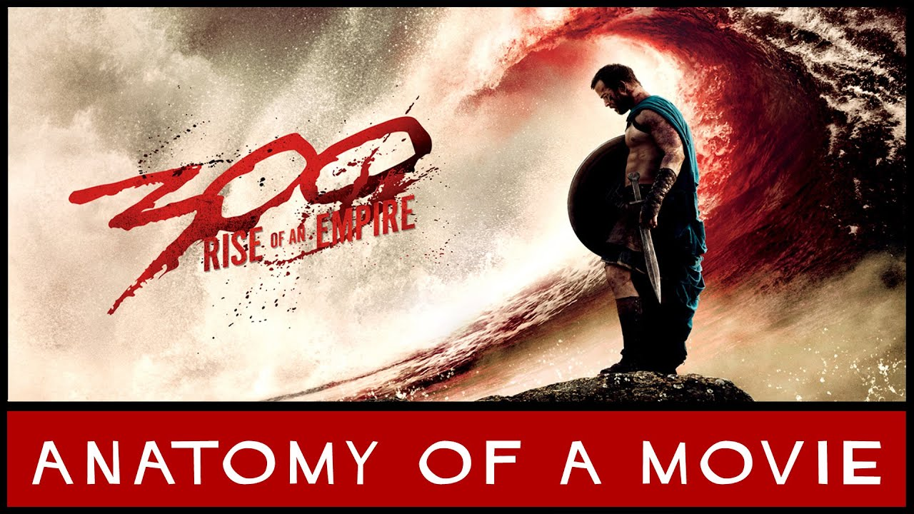 300: Rise of an Empire | Anatomy of a Movie - YouTube