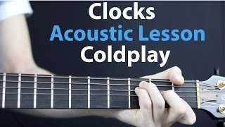 Coldplay - Clocks: Guitar lesson acoustic/electric