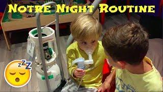 NOTRE NIGHT ROUTINE 💤
