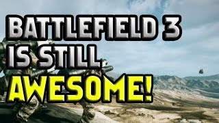 Battlefield 3 is Still Awesome (Boom de yada) Song - 1080P
