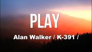 Alan Walker - Play ft.k-391, Tungevaag, Mangoo