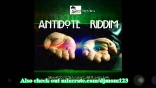 ANTIDOTE RIDDIM MIXX BY DJ-M.o.M JAH CURE FT LADY SAW, DEMARCO, PATEXX and more