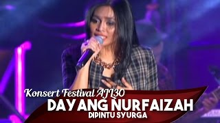 Konsert Festival AJL30 | Dayang Nurfaizah | Di pintu Syurga
