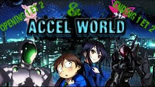 Accel World Opening 1, Ending 1 & Opening 2, Ending 2