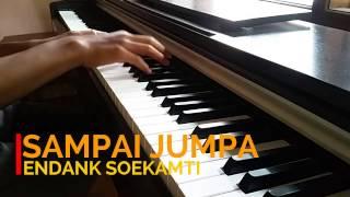 Endank Soekamti - Sampai Jumpa Piano Cover Mp3
