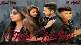 Tujhse Mohbbat Full Song Official Video 2019 Juber Khan Ft. Sr Goutam  Mad Bros