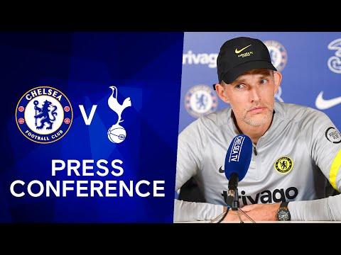 Thomas Tuchel Live Press Conference: Chelsea v Tottenham Hotspur | Premier League