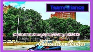 What is In The Money Option Trading on NADEX? | #TeamAlliance