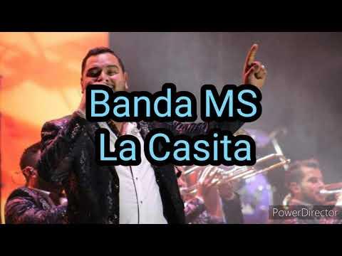 Banda MS – La Casita (Con Letra)