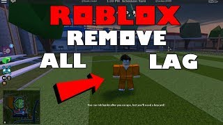 How to get NO LAG on any Roblox game! 2018