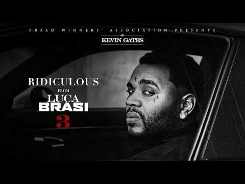 Kevin Gates - Ridiculous [Official Audio]