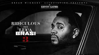 Kevin Gates - Ridiculous [Official Audio] thumbnail