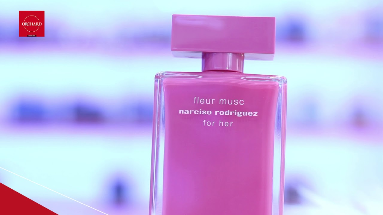 Orchard Vn Nước Hoa Nữ Narciso Rodriguez Fleur Musc For Her Youtube