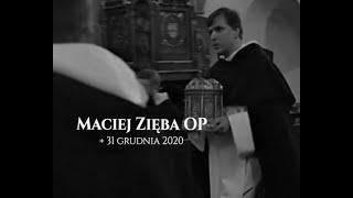 O. Maciej Zięba OP - wspomnienie