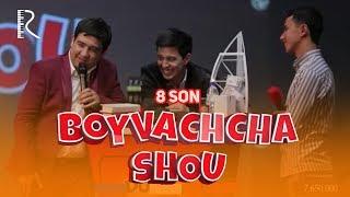 Boyvachcha SHOU 8-son | Бойвачча ШОУ 8-сон