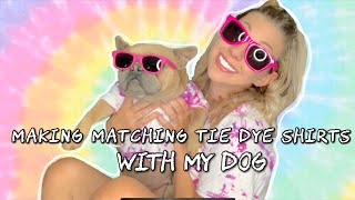 Making DIY Matching Tie Dye Shirts for Me and My Dog! | Quarantine Craft #WithMe | Small YouTuber