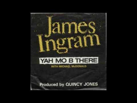 James Ingram & Michael McDonald - Yah Mo Be There